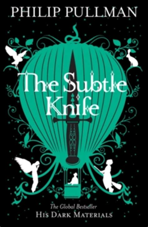 the subtle knife his 1407130234 the subtle knife by pullman philip 9781407130231 brownsbfs