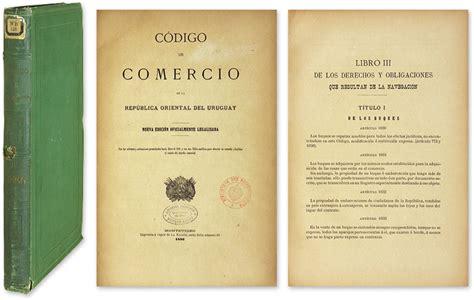 cdigo de comercio codigo de comercio de la republica oriental del uruguay