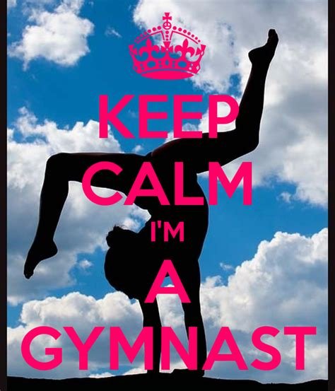 imagenes de keep calm and love gymnastics keep calm gymnastics quotes quotesgram