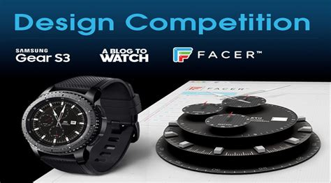 design competition watch samsung gear s3 watch faces design competition deadline