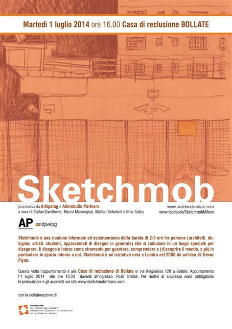 casa di reclusione di bollate sketchmob italia un evento temporaneo gratuito e itinerante