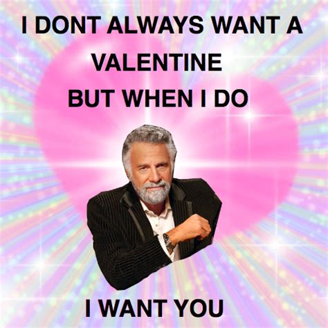 memes for valentines day i always want to work by mccormack like success