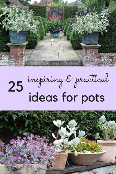 ideas for garden pots your pots 25 inspiring practical ideas for