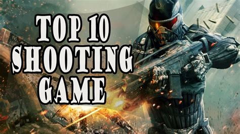 best shooter top 10 best shooting 2017 high graphics 3d