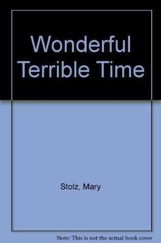 terrible tim book a wonderful terrible time by mary stolz reviews