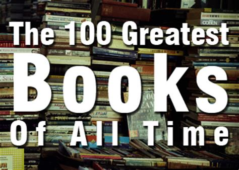 best books of all time all time 100 novels time the 100 greatest books of all time fandomania