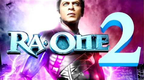 film robot sharukhan ra one 2 ra one 2 trailer official movie trailer