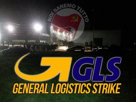 sede gls castel di leva gls general logistics strike