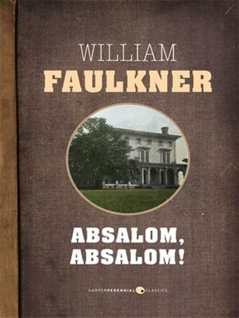 absalom absalom vintage classics b00dse4mc2 absalom absalom by william faulkner 183 overdrive ebooks