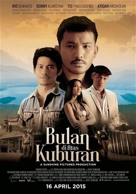 download film drama indonesia bioskop review film bulan di atas kuburan 2015 bioskop download