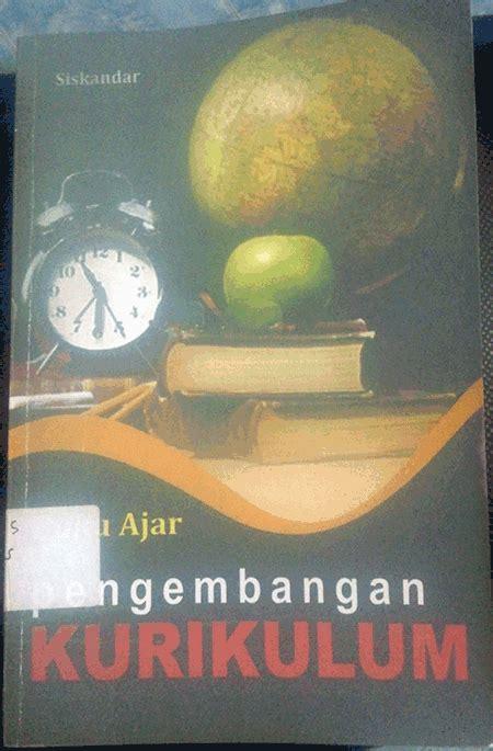 Pengembangan Kurikulum Teori Dan Praktek Nana Syaodih S skripsi terdokumentasi buku jantung skripsiku