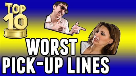 10 Up Lines by Quot Worst Up Lines Quot Top Ten Will You