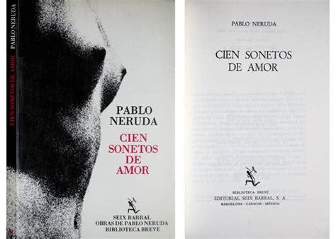libro cien sonetos de amor cien sonetos de amor by pablo neruda from hesperia libros and biblio com