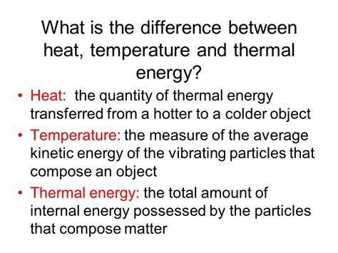 what is a heat thermal energy internal energy total amount of the energy