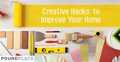 pound place creative home improvement hacks on a budget