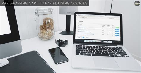 tutorial php online shop php shopping cart tutorial using cookies step by step