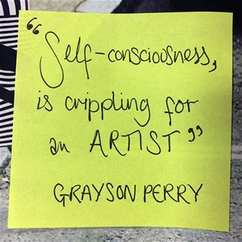 to the gallery helping contemporary in its struggle to be understood books grayson perry s best quotes
