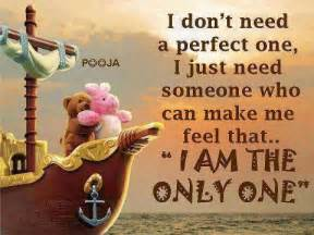 Positive Quotes Love by Wonderful Love Quote I Don T Need A Perfect One