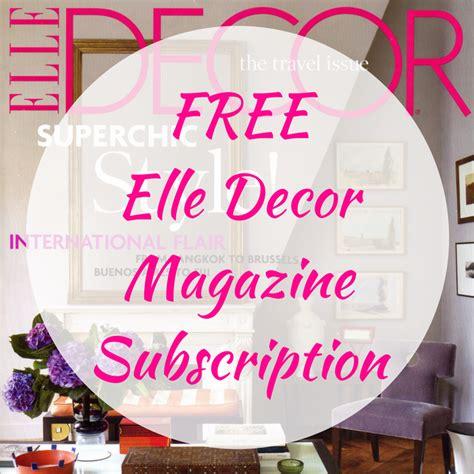 elle decor magazine subscriptions renewals gifts free elle decor magazine subscription