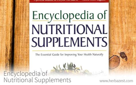 supplement encyclopedia encyclopedia of nutritional supplements herbazest