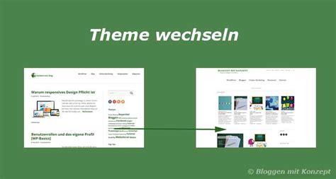 wordpress layout wechseln keine angst vorm theme wechseln bloggen mit konzept