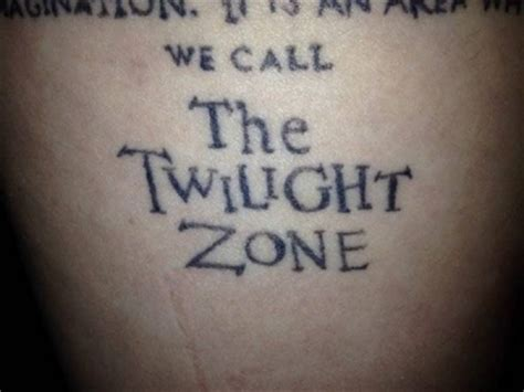twilight zone tattoo twilight zone quotes quotesgram