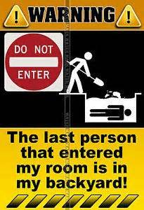 keep out signs for bedroom doors 1000 images about keep out on pinterest signs bedroom doors and funny signs