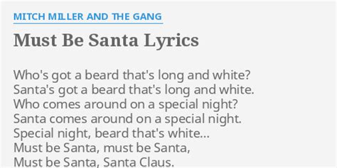 printable lyrics must be santa quot must be santa quot lyrics by mitch miller and the gang who s