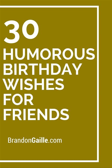 wishes for friends images 30 humorous birthday wishes for friends 30th birthdays