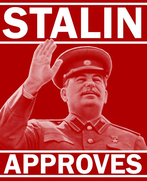 Stalin Memes - stalin approves by party9999999 on deviantart