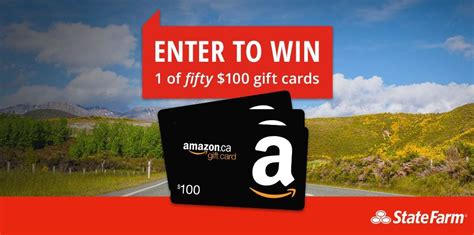 Amazon Gift Card Faq - state farm canada contest win one of fifty 100 amazon gift cards at statefarmcontest ca