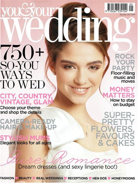 Published in You & Your Wedding Magazine   May/June issue