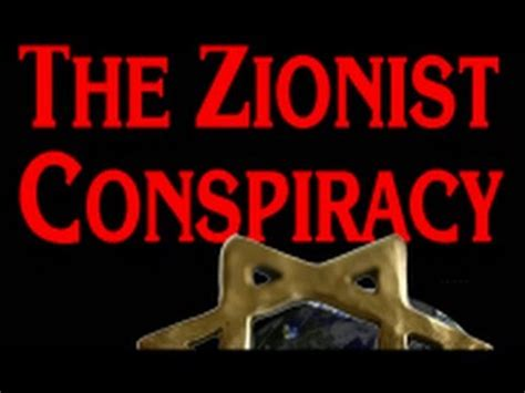 Zionist Conspiracy the most american journalist exposes the zionist conspiracy