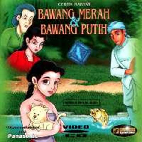 film bawang merah bawang putih bahasa indonesia global issue story bawang merah and bawang putih