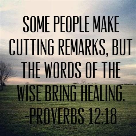 word of comfort in the bible proverbs 12 18 god s beautiful words pinterest