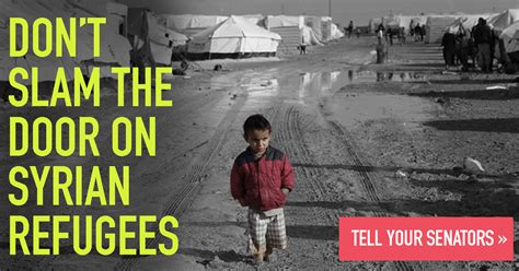Don T Slam The Door by Don T Slam The Door On Syrian Refugees J