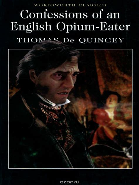 confessions of an opium eater wikipedia the free encyclopedia confessions of an english opium eater 9781853260964 the