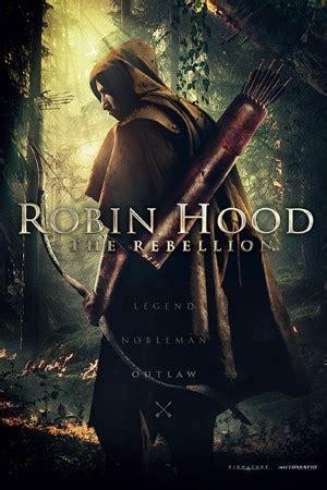 se filmer robin hood 2018 robin hood the rebellion 2018 film hd online subtitrat