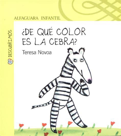 de qu color es 849845784x compartiendo lecturas con los chicos 191 de qu 233 color es la cebra