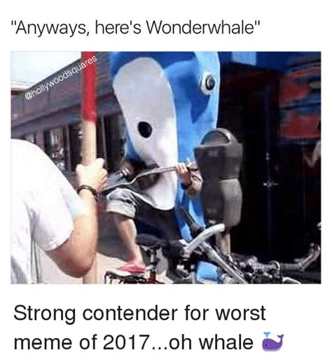 Oh Whale Meme - funny oh whale memes of 2017 on sizzle friends