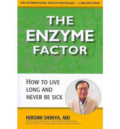 The Miracle Of Enzym Dr Hiromi Shinya Diskon the enzyme factor diet for the future hiromi shinya