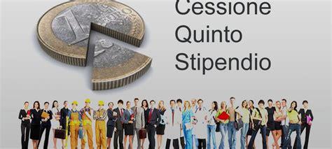 cessione quinto inpdap di cosa cessione quinto prestiti e finanziarie