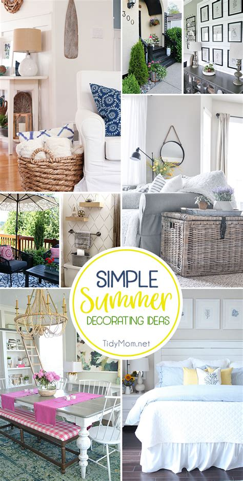 summer home decor tips home decoration in summer summer simple summer decorating ideas for your home tidymom 174