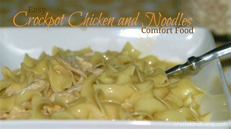 crockpot chicken and noodles comfort food at it s best crystalandcomp com