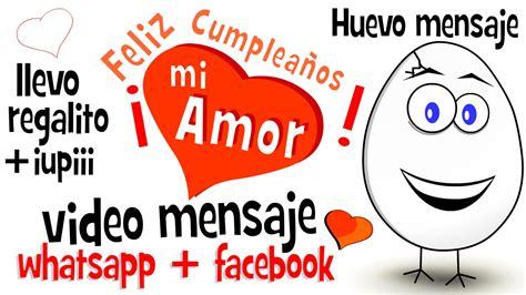 imagenes para whatsapp regalos feliz cumplea 241 os mi amor regalito videos para