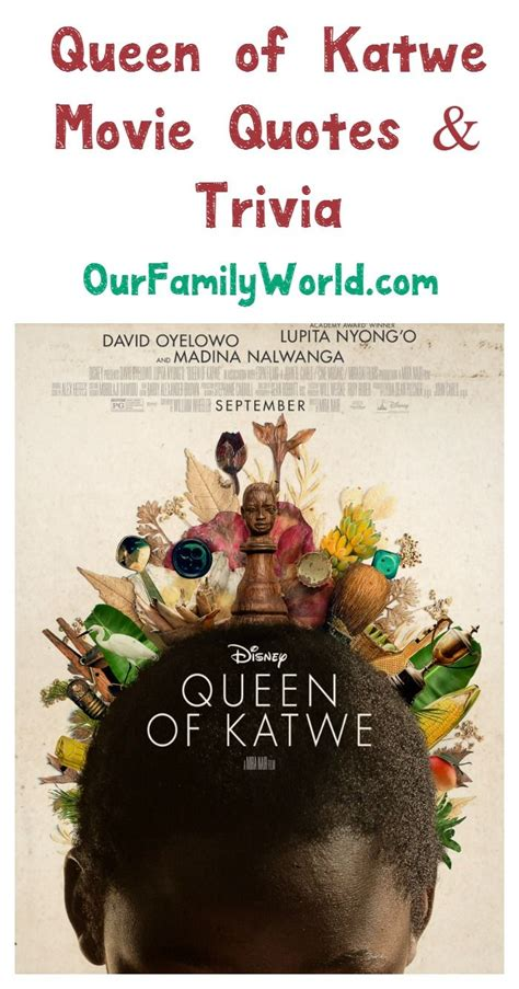 queen film trivia beautiful queen of katwe movie quotes must know trivia