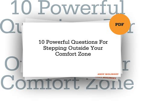 outside the comfort zone 10 powerful questions for stepping outside your comfort