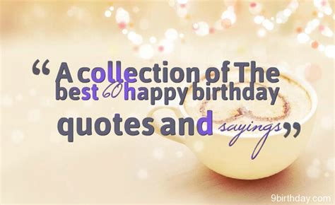 2 Birthday Quotes A Collection Of The Best 60 Happy Birthday Quotes And