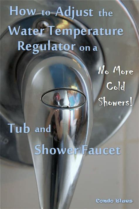 Is A Cold Shower For A Fever by How To Adjust A Shower Water Temperature Valve The O Jays Faucets And Condos
