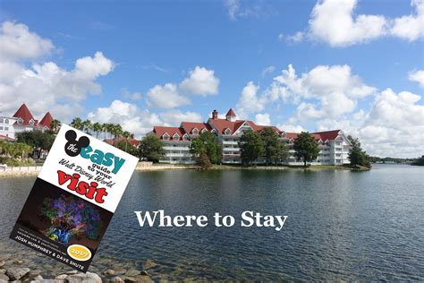 the basics where to stay at walt disney world where not to stay yourfirstvisit 28 images the basics